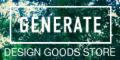 もらえるモール インテリア・雑貨のセレクトショップ【Generate Design】